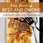 Beer-Braised Beef and Onions, pin for Pinterest with text.