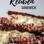 Reubens, pin for Pinterest with text, how to make a Reuben.