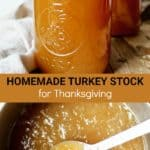Homemade Turkey Stock, Pinterset pin with two images and text