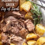 Instant Pot Greek leg of lamb pin for Pinterest with text.
